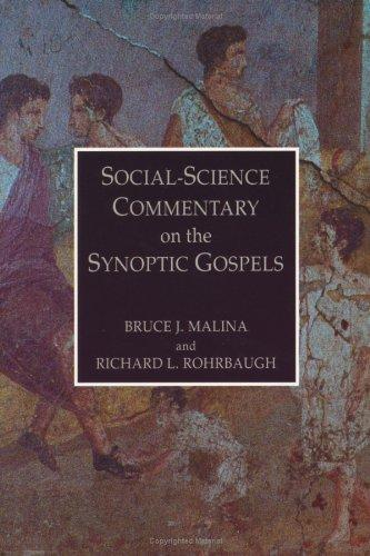 Social Science Commentary on the Synoptic Gospels