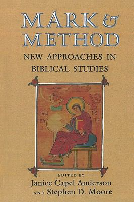 Mark & Method New Approaches in Biblical Studies