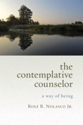 Contemplative Counselor : A Way of Being