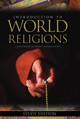 Introduction to World Religions: Study Edition