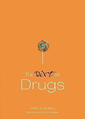 Dirt on Drugs, the, Repack: A Dateable Book