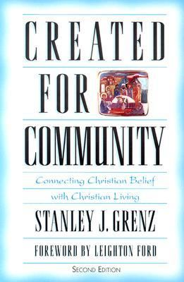 Created for Community: Connecting Christian Belief with Christian Living (Bridgepoint Books)