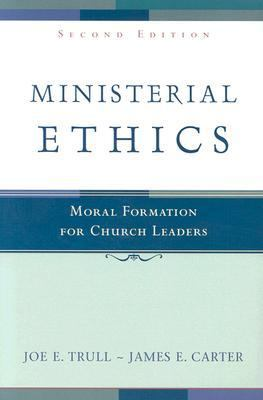 Ministerial Ethics Moral Formation for Church Leaders