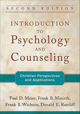 Introduction to Psychology and Counseling : Christian Perspectives and Applications
