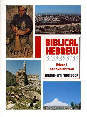Biblical Hebrew Step-By-Step