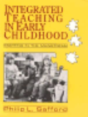 Integrated Teaching in Early Childhood: Starting in the Mainstream - Philip L. Safford - Paperback