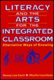 Literacy and the Arts for the Integrated Classroom: Alternative Ways of Knowing