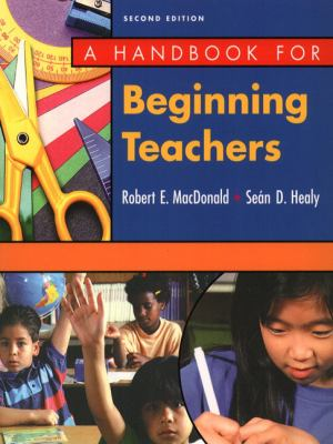 Handbook for Beginning Teachers