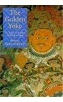 The Golden Yoke: The Legal Cosmology of Buddhist Tibet