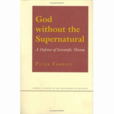 God Without the Supernatural A Defense of Scientific Theism