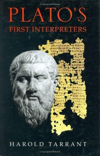 Plato's First Interpreters