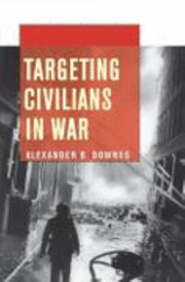 Targeting Civilians in War