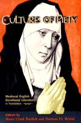 Cultures of Piety Medieval English Devotional Literature in Translation