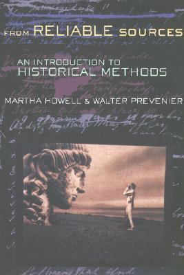 From Reliable Sources An Introduction to Historical Methods