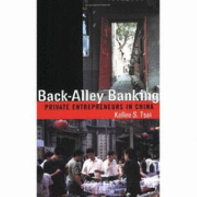 Back-Alley Banking Private Entreprenuers in China