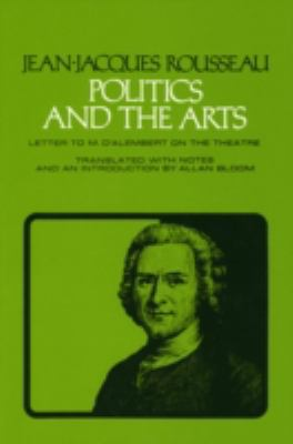Politics and the Arts Letter to M.D. Alembert on the Theatre