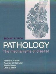 Pathology: The Mechanisms of Disease