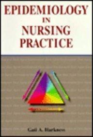 Epidemiology in Nursing Practice, 1e