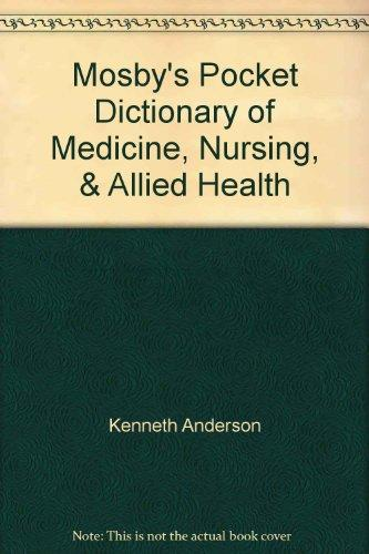 Mosby's Pocket Dictionary of Medicine, Nursing, & Allied Health