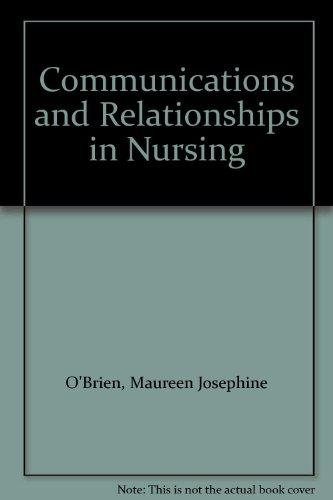 Communications and Relationships in Nursing