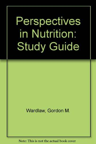 Perspectives in Nutrition: Study Guide