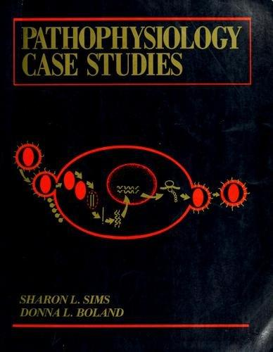 Pathophysiology Case Studies
