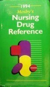 Mosby's 1994 Nursing Drug Reference (Mosby's Nursing Drug Reference)