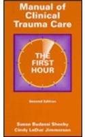 Manual of Clinical Trauma Care: The First Hour