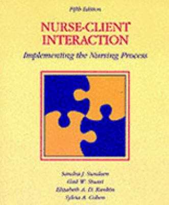 Nurse-Client Interaction Implementing the Nursing Process