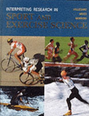 INTERPRETING RESEARCH IN SPORT & EXERCISE SCIENCE