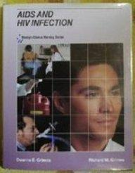 AIDS And HIV Infection (Mosby's Clinical Nursing Series)