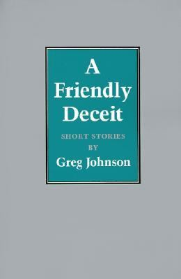 Friendly Deceit Short Stories