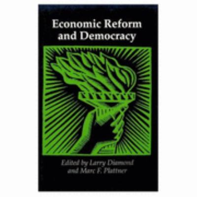 Economic Reform and Democracy