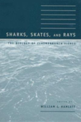 Sharks, Skates, and Rays The Biology of Elasmobranch Fishes