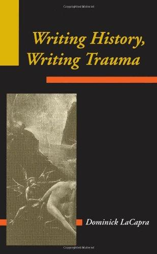 Writing History, Writing Trauma (Parallax: Re-visions of Culture and Society)