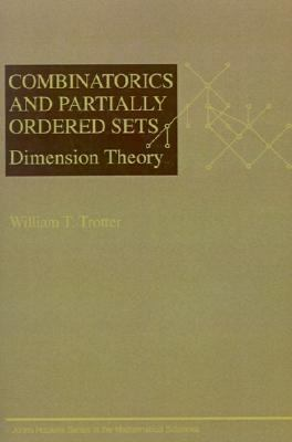 Combinatorics and Partially Ordered Sets Dimension Theory