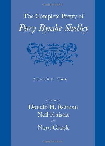 The Complete Poetry of Percy Bysshe Shelley, Vol. 2 (Volume 2)