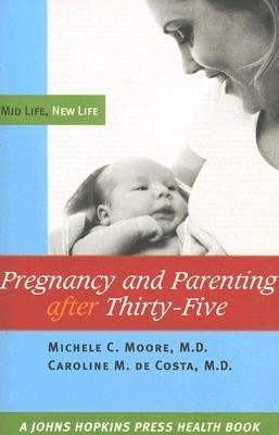 Pregnancy And Parenting After Thirty-five Mid Life, New Life