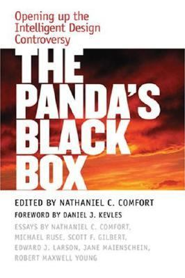 Panda's Black Box Opening Up the Intelligent Design Controversy