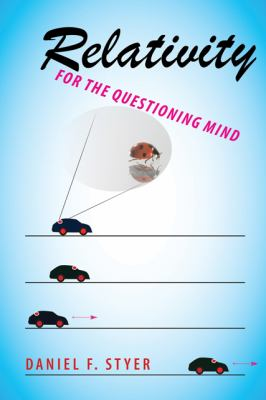 Relativity for the Questioning Mind