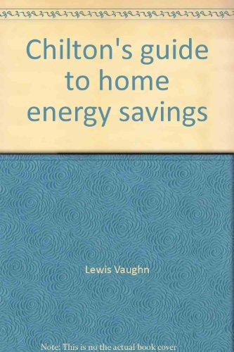 Chilton's guide to home energy savings