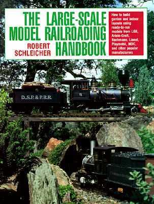 Large-Scale Model Railroading Handbook