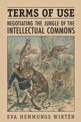 Terms of Use: Negotiating the Jungle of the Intellectual Commons