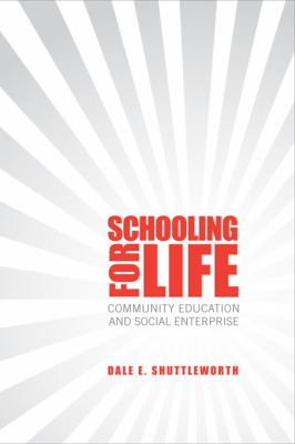 Schooling for Life: Community Education and Social Enterprise