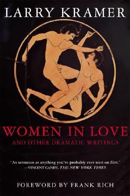 Women in Love and Other Dramatic Writings Women in Love  The Screenplay/Sisies' Scrapbook/a Minor Dark Age/Just Say No/the Farce in Just Saying No  An Essay