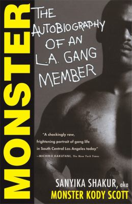 Monster The Autobiography of an L.A. Gang Member