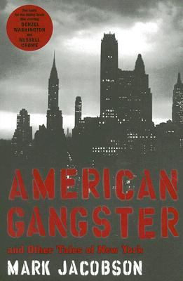 American Gangster And Other Tales New York