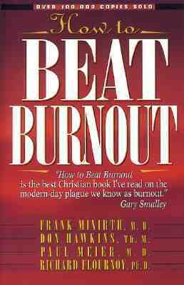 How to Beat Burnout Help for Men and Women
