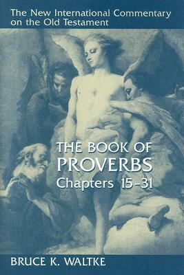 Book of Proverbs Chapters 15-31