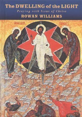 Dwelling of the Light Praying With Icons of Christ